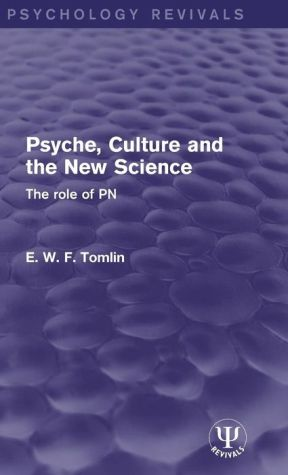 Psyche, Culture and the New Science: The Role of PN