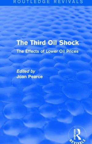 The Third Oil Shock: The Effects of Lower Oil Prices
