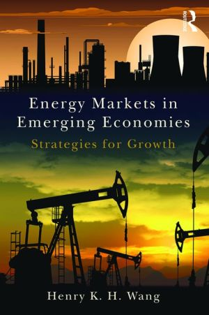 Energy Markets in Emerging Economies: Strategies for growth