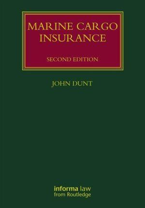 Marine Cargo Insurance, Second Edition