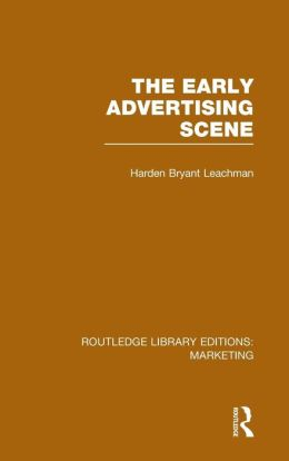The Early Advertising Scene (RLE Marketing)
