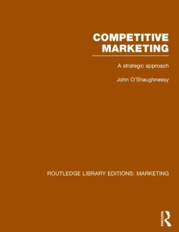Competitive Marketing (RLE Marketing): A Strategic Approach