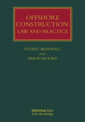 Offshore Construction: Law and Practice