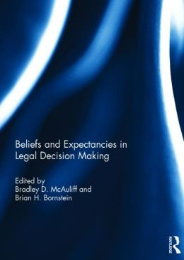 Beliefs and Expectations in Legal Decision Making