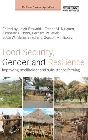 Food Security, Gender and Resilience: Improving Smallholder and Subsistence Farming