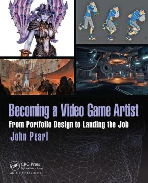 Becoming a Video Game Artist: From Portfolio Design to Landing the Job