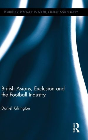 British Asians, Exclusion and the Football Industry