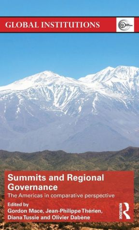 Summits & Regional Governance: The Americas in Comparative Perspective