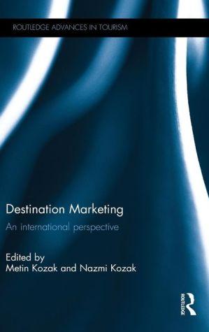 Destination Marketing: An international perspective