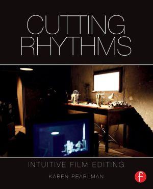 Book Cutting Rhythms: Intuitive Film Editing