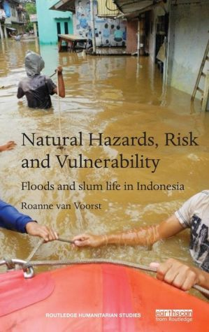 Natural Hazards, Risk and Vulnerability: Floods and Slum Life in Indonesia