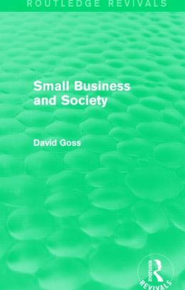 Small Business and Society (Routledge Revivals)