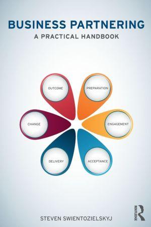 Business Partnering: A Practical Handbook
