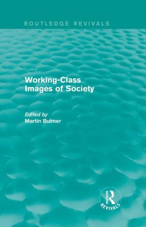 Working-Class Images of Society