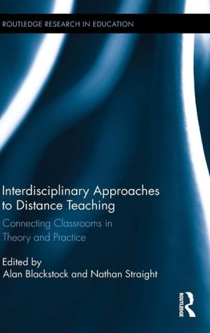Interdisciplinary Approaches to Distance Teaching: Connected Classrooms in Theory and Practice