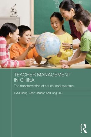 Teacher Management in China: The Transformation of Educational Systems