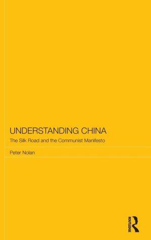 Understanding China: The Silk Road and the Communist Manifesto