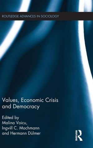 Values, Economic Crisis and Democracy