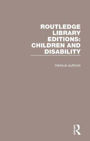 Routledge Library Editions: Children and Disability
