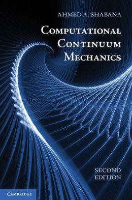 Computational Continuum Mechanics