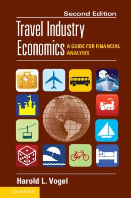 Travel Industry Economics: A Guide for Financial Analysis