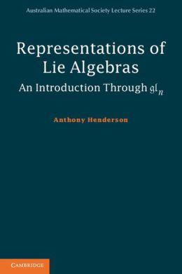 Representations of Lie Algebras: An Introduction Through gln