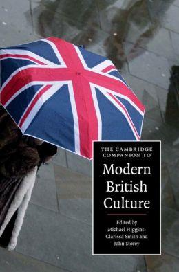 The Cambridge Companion to Modern British Culture