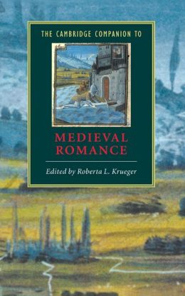 The Cambridge Companion to Medieval Romance