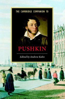 The Cambridge Companion to Pushkin