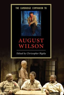 The Cambridge Companion to August Wilson