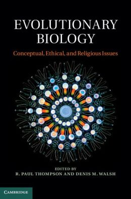 Evolutionary Biology: Conceptual, Ethical, and Religious Issues