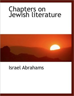 Chapters On Jewish Literature