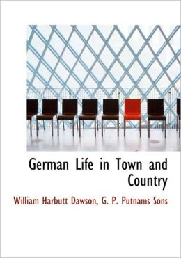 German Life in Town and Country