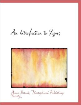 An Introduction to Yoga;