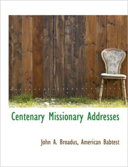 Centenary Missionary Addresses
