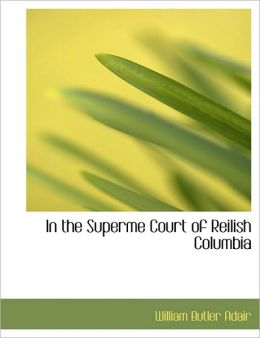 In the Superme Court of Reilish Columbia