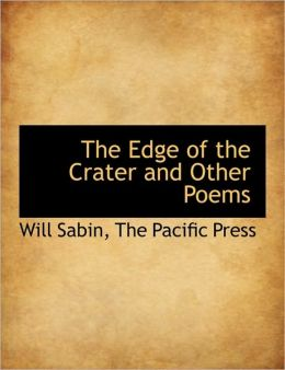 The Edge of the Crater and Other Poems