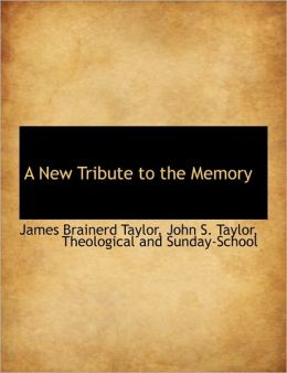 A New Tribute to the Memory