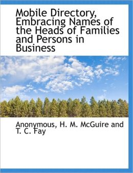 Mobile Directory, Embracing Names of the Heads of Families and Persons in Business