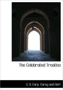 The Celebrated Treatise
