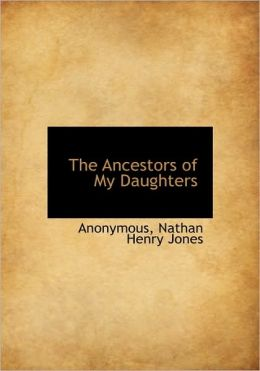 The Ancestors of My Daughters