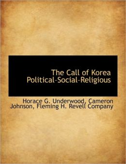 The Call of Korea Political-Social-Religious