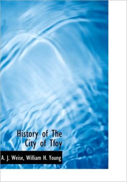 History of The City of Tfoy