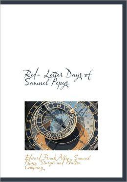 Red- Letter Days Of Samuel Pepys
