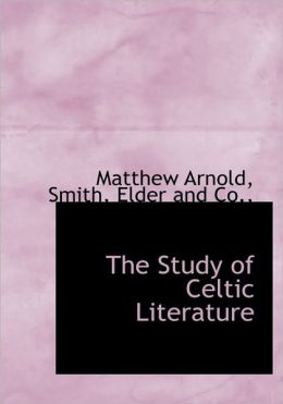 The Study of Celtic Literature
