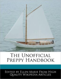 The Unofficial Preppy Handbook
