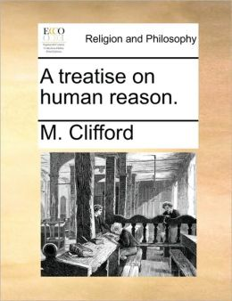 A treatise on human reason.