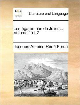 Les garemens de Julie. ... Volume 1 of 2