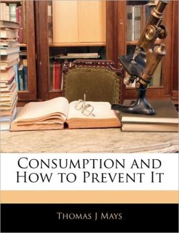 Consumption And How To Prevent It