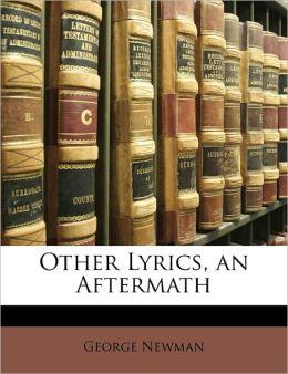 Other Lyrics, An Aftermath